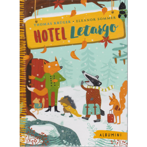 Albumini -  Hotel Letargo- n. 36 - settimanale - copertina rigida