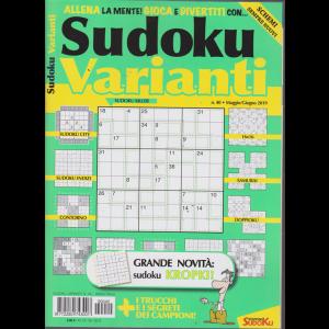 Sudoku Varianti - n. 40 - bimestrale - maggio - giugno 2019 -