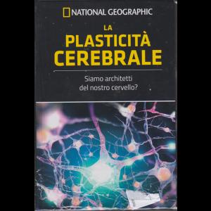 Le frontiere della scienza - National Geographic - La plasticità cerebrale - n. 6 - settimanale - 19/4/2019 -