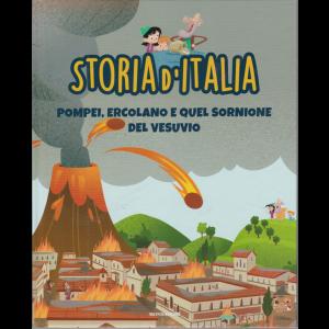 Storia d'Italia - Pompei, Ercolano e quel sornione del Vesuvio - n. 10 - 20/10/2020 - settimanale - copertina rigida