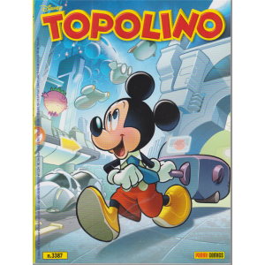 Topolino - n. 3387 - settimanale - 21 ottobre 2020