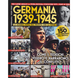 Bbc History Dossier Ultra - Germania 1939 - 1945 - n. 13 - bimestrale - ottobre - novembre 2020 -