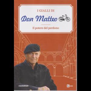 I Gialli di Don Matteo - Il potere del perdono - n. 9 - settimanale -