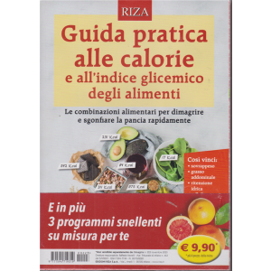 Dimagrire - Guida pratica alle calorie e all'indice glicemico degli alimenti - n. 223 - novembre 2020 -