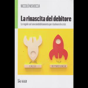 La rinascita del debitore - di Niccolò Nisivoccia - Le regole del sovraindebitamento per risolvere la crisi - n. 2/2020 - mensile -