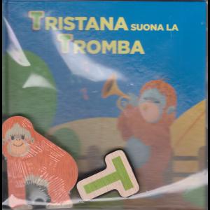 Impara l'alfabeto con i tuoi animali preferiti - Tristana suona la tromba - n. 21 - settimanale - 24/10/2020 - copertina rigida