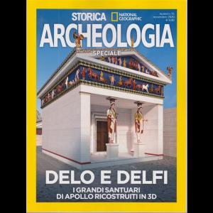 Storica Speciale Archeologia - Delo e Delfi - I grandi santuari di Apollo ricostruiti in 3D - n. 15 - novembre 2020 - bimestrale -