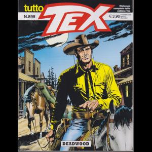 Tutto Tex - Deadwood - n. 595 - novembre 2020 - mensile