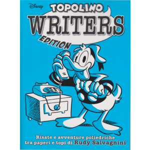 Grandi Autori - n. 89 - Topolino writers edition - trimestrale - 28 ottobre 2020 -