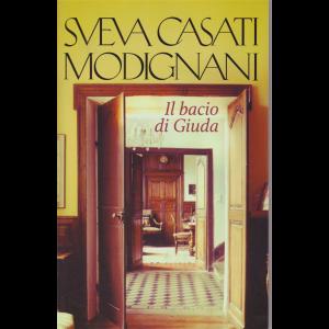 Sveva Casati Modignani - Il bacio di Giuda - n. 14 - settimanale -