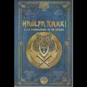Mitologia Nordica - Hrolfr kraki e la fondazione di un regno - n. 54 - settimanale - 23/10/2020 - copertina rigida