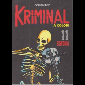 Kriminal - Sinfonia - n. 11 - a colori -