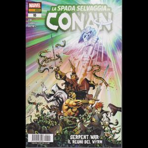 La spada selvaggia di Conan - Serpent war: il regno del wyrm - n. 10 - bimestrale - 29 ottobre 2020