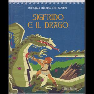 Mitologia nordica per bambini - Sigfrido e il drago - n. 44 - bimestrale - copertina rigida