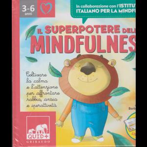 Il superpotere della mindfulness - 3-6 anni - n. 4/2020 - mensile - copertina rigida