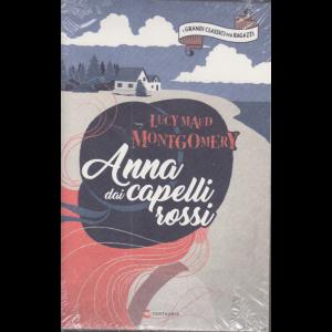 I grandi classici per ragazzi - Anna dai capelli rossi - di Lucy Maud Montgomery - n. 28 - 31/10/2020 - settimanale -