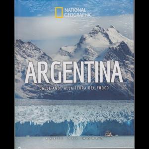 National Geographic - Argentina - Dalle Ande alla terra del fuoco - n. 9 - settimanale - 30/10/2020 - copertina rigida