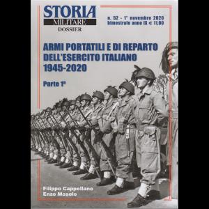 Storia Militare Dossier - n. 52 -Armi portatili e di reparto delll'esercito italiano 1945-2020 - Parte prima -  1° novembre 2020 - bimestrale -