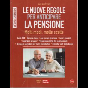 Le nuove regole per anticipare la pensione - Molti modi, molte scelte - n. 9 - bimestrale - novembre - dicembre 2020 -