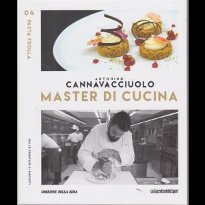 Master di Cucina -Antonino Cannavacciuolo - n. 4 - Pasta frolla - Dalle crostate ai biscotti - settimanale