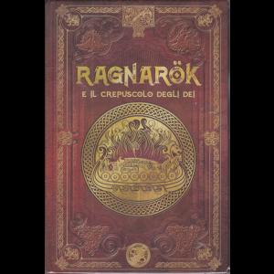 Mitologia Nordica - Ragnarok e il crepuscolo degli dei - n. 5 - settimanale - 30/10/2020 - copertina rigida