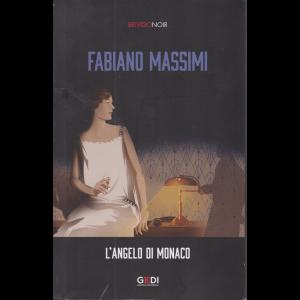 Brivido Noir - L'angelo di Monaco - di Fabiano Massimi - n. 23 - 5/11/2020 - settimanale