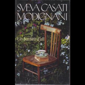Sveva Casati Modignani - Un battito d'ali - n. 15 - settimanale -
