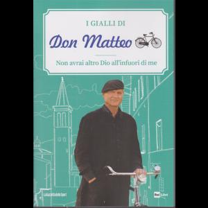 I Gialli di Don Matteo - Non avrai altro Dio all'infuori di me - n. 11 - settimanale -