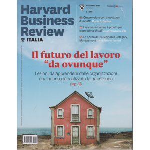 Harward Business Review - n. 11 -Il futuro del lavoro da ovunque. -  novembre 2020 - mensile - 2 riviste