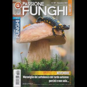 Passione Funghi e tartufi - n. 109 - novembre 2020 - mensile