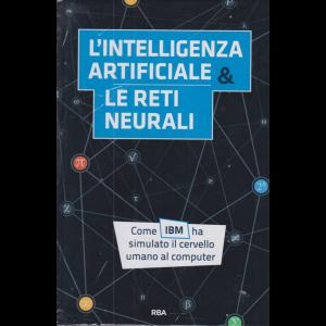 La matematica che trasforma il mondo - L'intelligenza artificiale & le reti neurali - n. 5 - settimanale - 6/11/2020 - copertina rigida