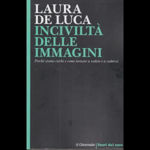 Laura De Luca - Inciviltà delle immagini - n. 122