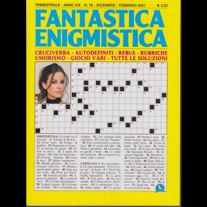 Fantastica Enigmistica - n. 78 - trimestrale - dicembre - febbraio 2020 -