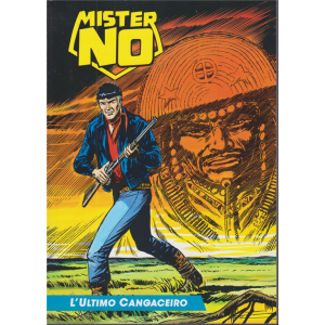 Mister No - L'ultimo cangaceiro - n. 3 - settimanale -