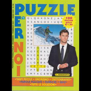 Puzzle per noi - n. 93 - trimestrale - dicembre - febbraio 2021 - 100 pagine