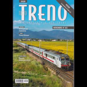 Tutto Treno - n. 355 - novembre 2020 - mensile