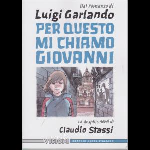 Graphic Novel Italia - Dal romanzo di Luigi Garlando - Per questo mi chiamo Giovanni - n. 28 - settimanale -