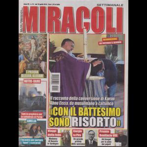 Miracoli - n. 12 - 19/4/2019 - settimanale