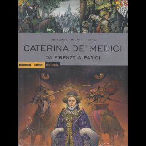 Historica - Caterina De' Medici - Da Firenze a Parigi - n. 97 - mensile - novembre 2020 - copertina rigida