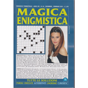 Magica Enigmistica - n. 64 - trimestrale - dicembre - febbraio 2021
