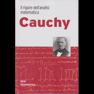Geni della matematica - Cauchy - Il rigore dell'analisi matematica - n. 40 - settimanale - 12/11/2020 - copertina rigida