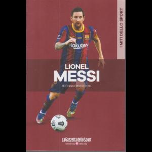 I  miti dello sport - Lionel Messi - di Filippo Maria Ricci - n. 17 - settimanale -