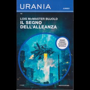 Urania Jumbo - Il segno dell'alleanza - Lois McMaster Bujold - n. 14 - bimestrale - novembre 2020 -