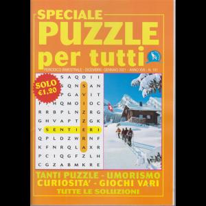 Speciale Puzzle per tutti - n. 101 - bimestrale - dicembre - gennaio 2021 -