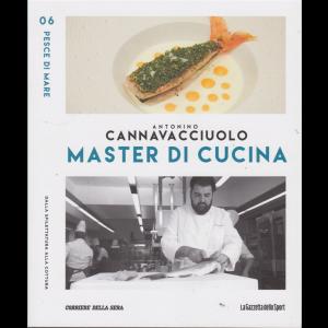 Master di Cucina - Antonino Cannavacciuolo - n. 6 - Pesce di mare - settimanale