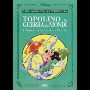 Capolavori della letteratura - Topolino e la guerra dei mondi e Topolino e il Fantasma Canoro - n. 36 - 14/11/2020 - settimanale -