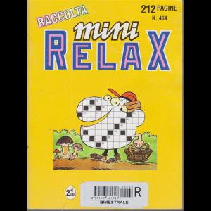 Raccolta Mini relax - n. 464 - bimestrale - giugno 2017 - 212 pagine