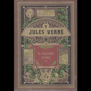 Jules Verne - Il vulcano d'oro  II -n. 60 - settimanale - 14/11/2020 - copertina rigida