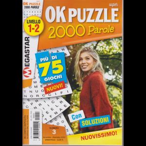 Super Ok Puzzle 2000 - n. 3 - livello 1-2 - novembre - dicembre 2020 - bimestrale