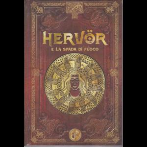 Mitologia Nordica- Hervor e la spada di fuoco - n. 57 - settimanale - 13/11/2020 - copertina rigida